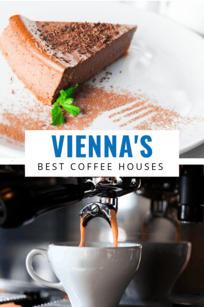 photo of a cake above and expresso below text says vienna's best coffee houses