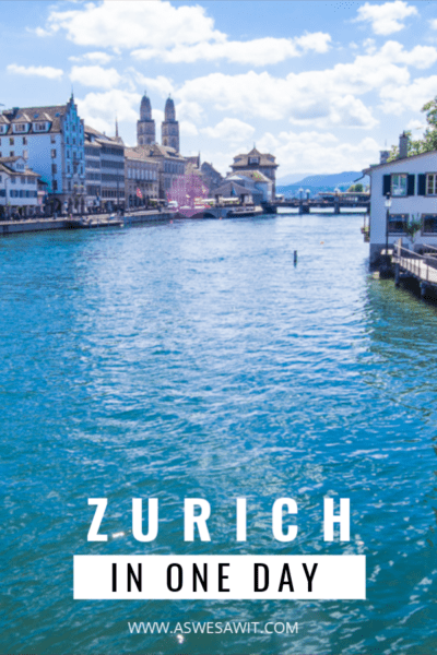 zurich view down limat river - text overlay says zurich in one day