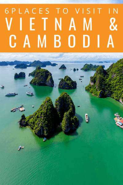 Halong bay text says 6 places to visit in vietnam and cambodia