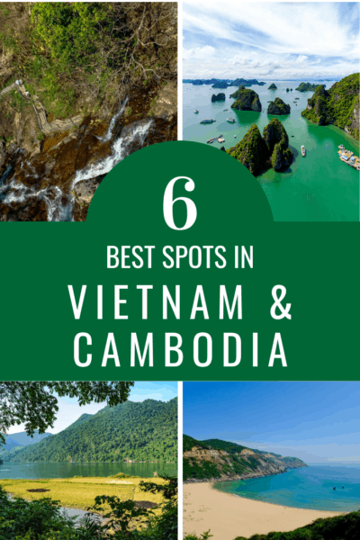 collage text says 6 places to visit in vietnam and cambodia