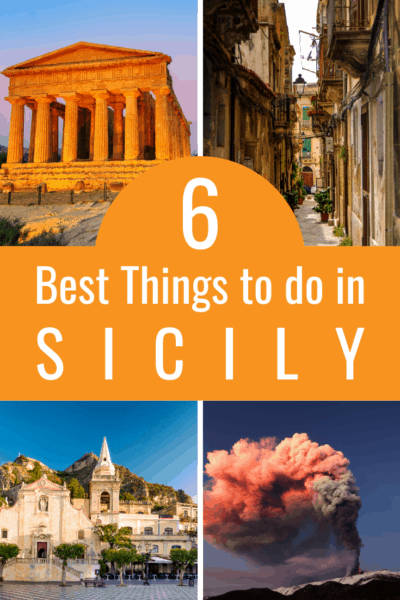 collage of sicily text says 6 best things to do in sicily