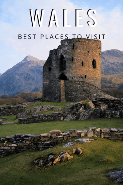 dolbadarn castle text says wales best places to visit