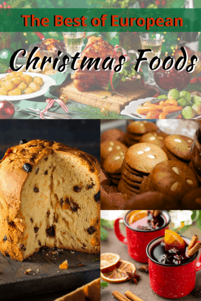 collage of christmas foods text says the best of european christmas foods