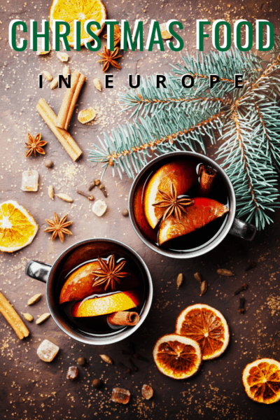 gluhwein text says christmas foods in europe