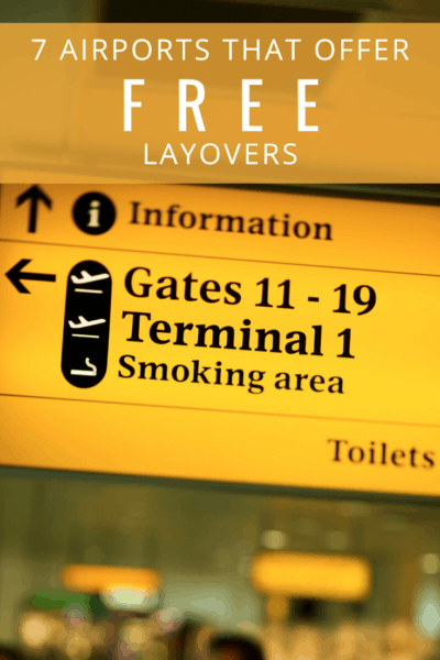 airport terminal gate sign text says 7 airports that offer free layovers