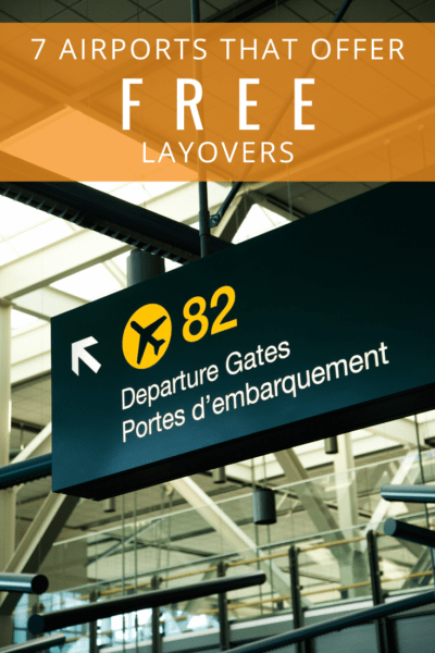 departure gate 82 sign text says 7 airports that offer free layovers