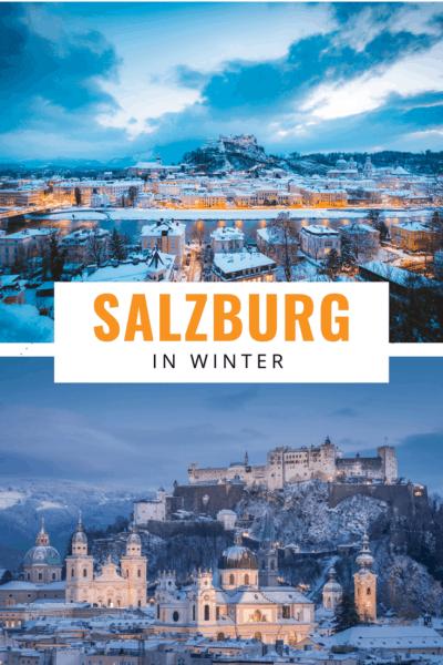 2 photos of salzburg in winter text says salzburg in winter