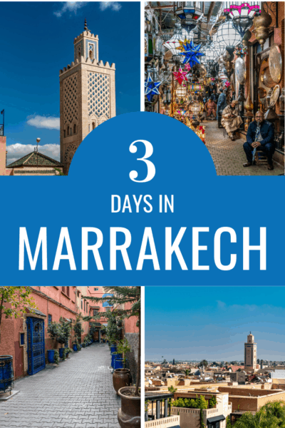 collage of marrakech text says 3 days in marrakech