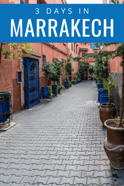 street in marrakech with blue doors text says 3 days in marrakech