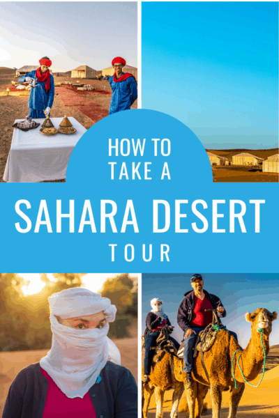 collage of tours in the sahara desert text says how to take a sahara desert tour