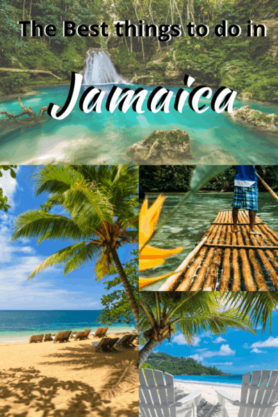 collage of Jamaican spots text says jamaica best things to do