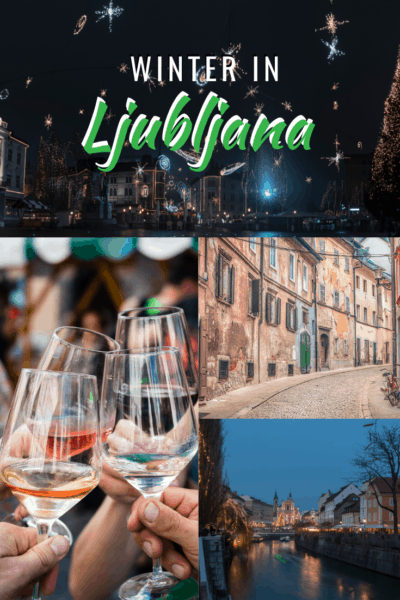 Collage of winter in ljubljana text says ljubljana