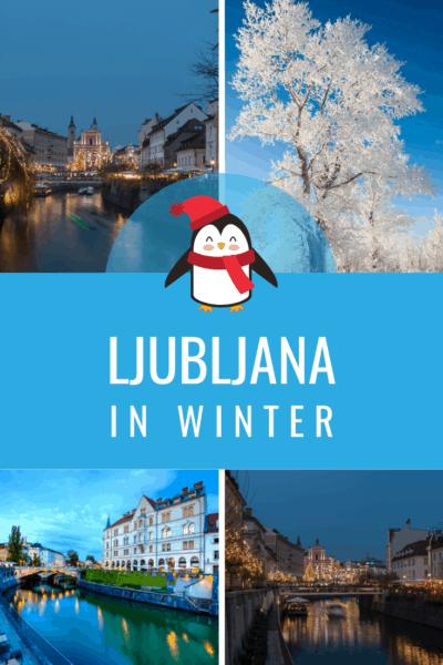 Collage of ljubljana text says ljubljana in winter