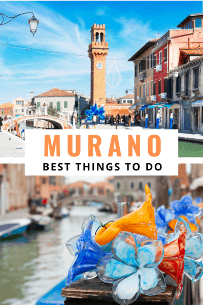 collage text says murano best things to do