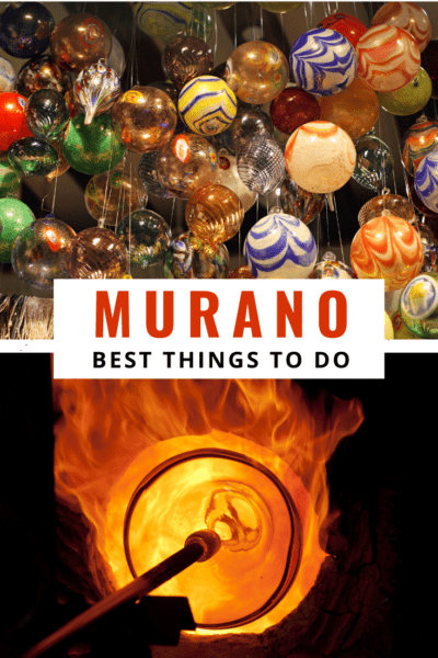 collage of glass items text says murano best things to do