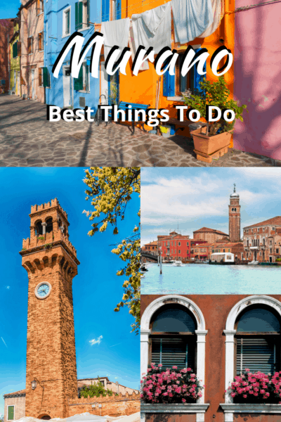 collage murano street pictures text says murano best things to do