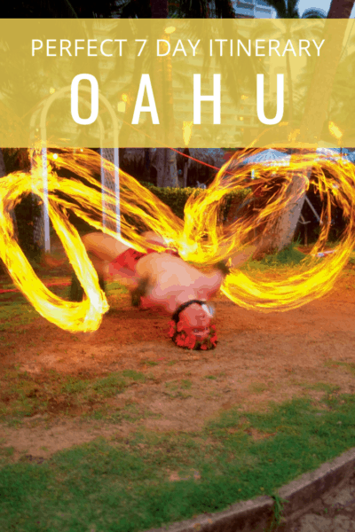 Fire dance in oahu text reads perfect itinerary in oahu