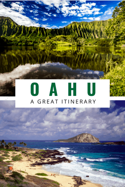 beach and lake photos in oahu text reads oahu a great itinerary
