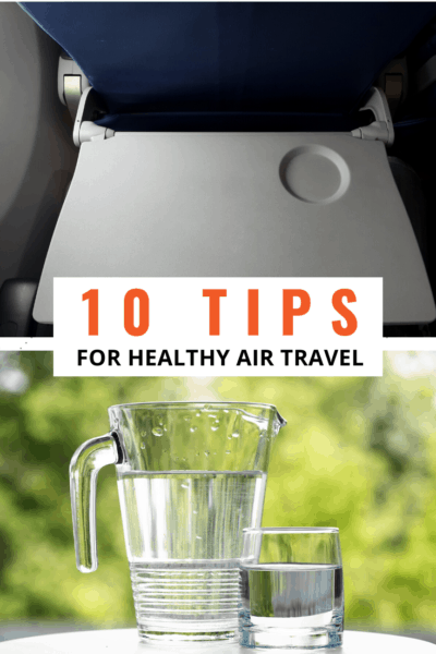 plane tray table and glass of water text says 10 tips for healthy air travel