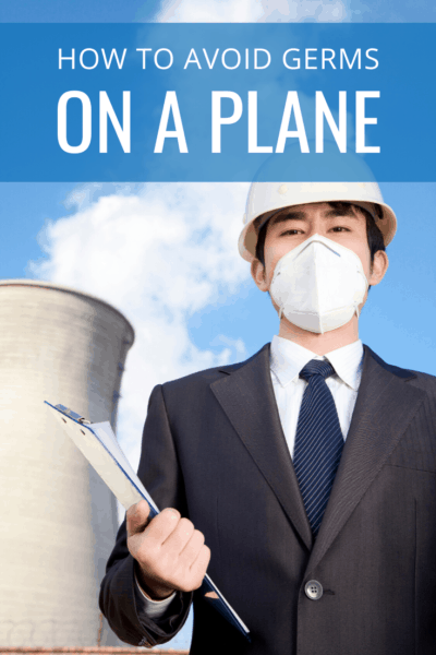 business man with a mask and hard hat text says how to avoid germs on a plane