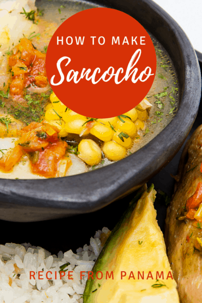 Bowl of Panamanian chicken soup from Panama. Text overlay says How to make Sancocho