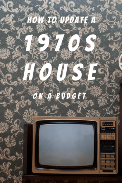 Old TV with text that says How to update a 1970s House on a Budget