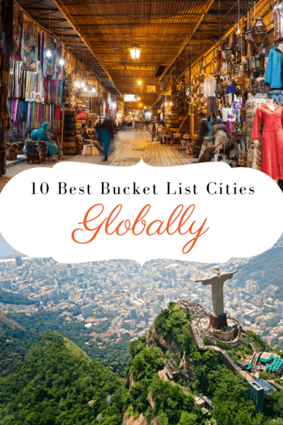 marrakech and rio de janeiro text says 10 best bucket list cities globally