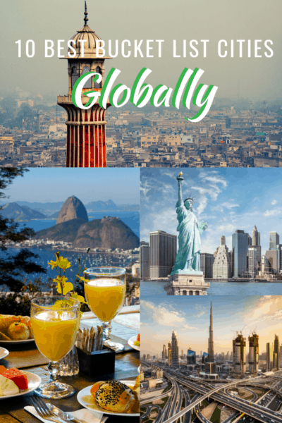 collage of city photos text says 10 best bucket list cities globally