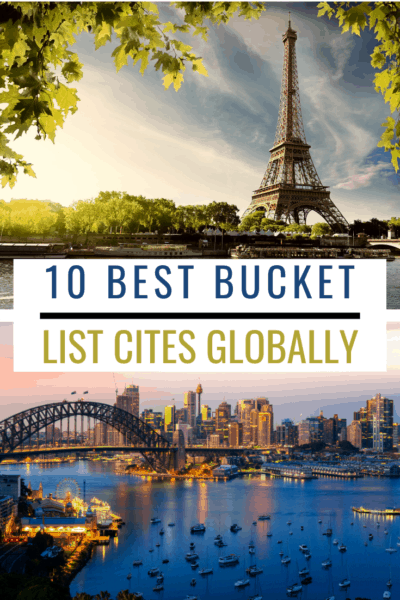paris and sydney text says 10 best bucket list cities globally