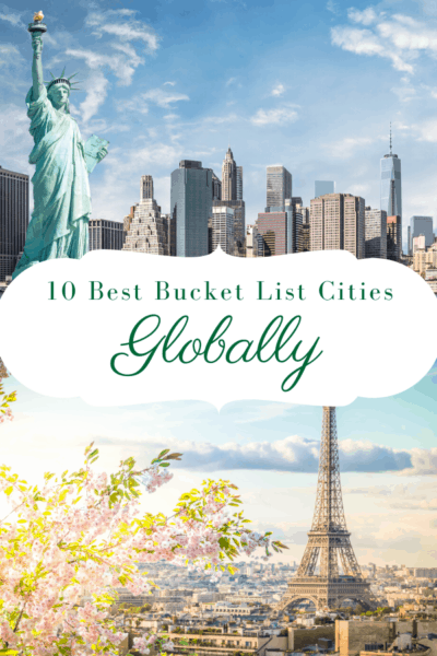 new york city and paris text says 10 best bucket list cities globally