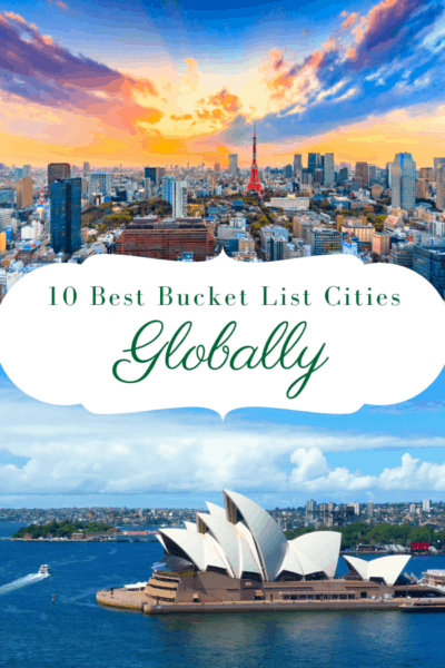 dubai and sydney text says 10 best bucket list cities globally