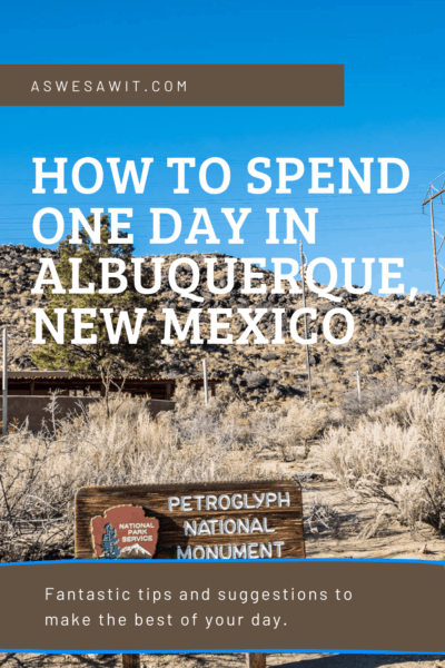 petroglyph national monument text says how to spend 1 day in albuquerque new mexico