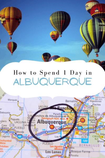 alubquerque balloon festival text says how to spend 1 day in albuquerque