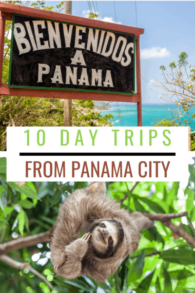 Panama sign and a three-toed sloth text says 10 day trips from panama city