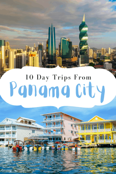 Panama city aerial text says 10 day trips from panama city