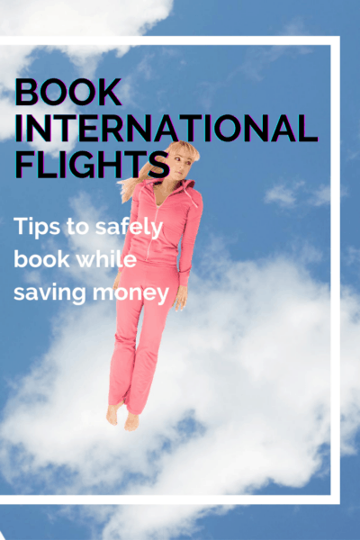 woman in logging suit flying through the air text says safely book international flights tips to safely book while saving money