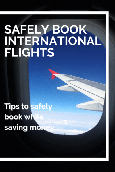 view out of a plane window text says safely book international flights tips to safely book while saving money