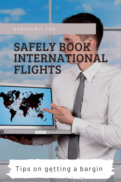 man with a laptop and a world map displayed on the screen text says safely book international flights