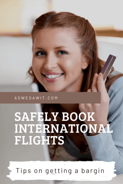 woman with a laptop and a credit card text says safely book international flights