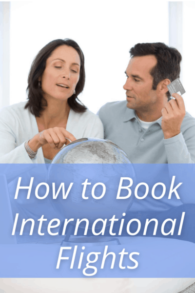 couple looking at a globe text says how to book international flights