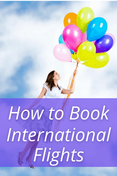 woman flying through the air with balloons text says how to book international flights