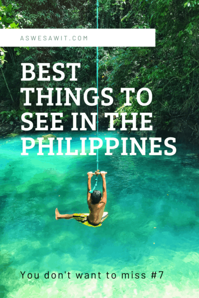 man on rope swing text says best things to see in the philippines