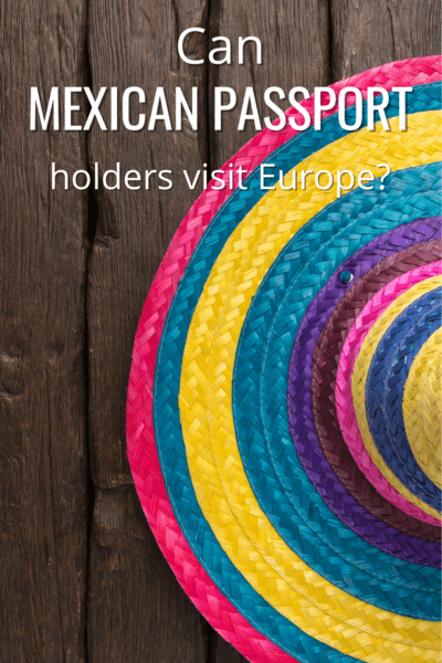Colorful Mexican sombero text says can a mexican passport holders visit europe