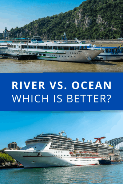 Closeups of river and ocean cruise ships. Text overlay says river vs. ocean which is better/