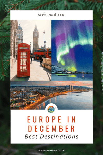 Collage of London phone booth, northern lights, and Barcelona coastline. Text overlay says Europe in December