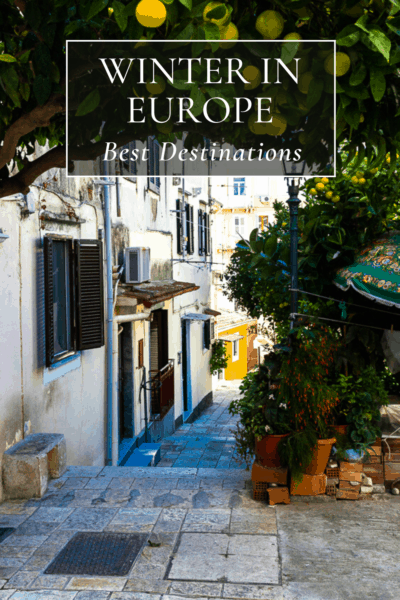 Pedestrian walkway in Corfu. Text overlay says Winter in Europe: Best Destinations