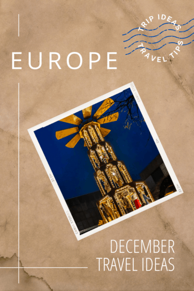 European Christmas market windmill. Text overlay says Europe December Travel Ideas