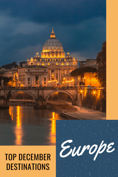 St Peter's Basilica with Tiber River in foreground. Text overlay says Europe Top December Destinations