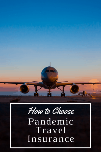 """Closeup of nose of plane on an airport runway. Text overlay says """"How to choose pandemic travel insurance"""""""