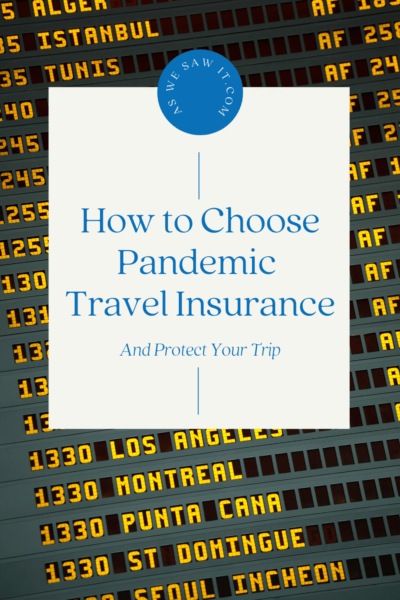 """airport departure board in background. Text overlay says """"How to choose pandemic travel insurance and protect your trip"""""""